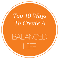 top-10-ways-to-create-a-balanced-life
