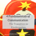 4 Fundamentals of Communication with Children During the Transition to Kindergarten
