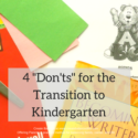 """4 """"Dont's"""" for the Transition to Kindergarten"""